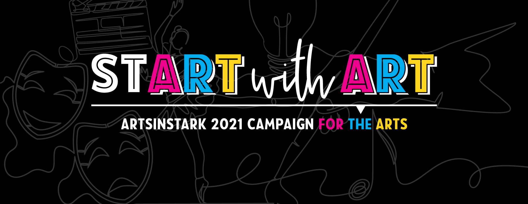 ArtsinStark 2021 Start with Art Campaign